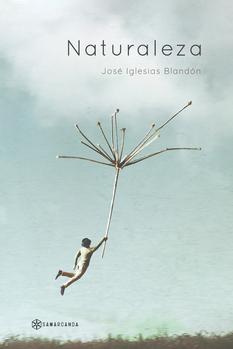 Naturaleza - José Iglesias Blandón