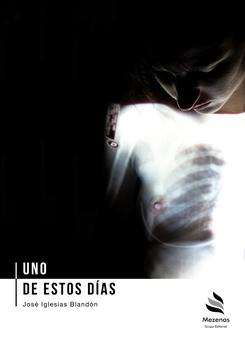 Uno de estos días - José Iglesias Blandón